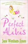 Perfect Alibis - Jane Wenham-Jones