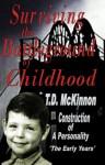 Surviving the Battelground of Childhood (Book 1) - T.D. McKinnon