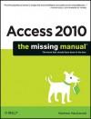 Access 2010: The Missing Manual - Matthew MacDonald