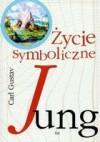 Życie symboliczne - Carl Gustav Jung
