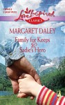 Family for Keeps and Sadie's Hero - Margaret Daley