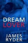 Dream Lover - James Ryder