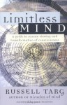 Limitless Mind: A Guide to Remote Viewing and Transformation of Consciousness - Russell Targ, Jean Houston