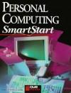 Personal Computing (Smartstart (Oasis Press)) - John M. Preston