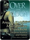 Over The Moon (Monère: Children of the Moon, #1.5, Mageverse, #7) - Angela Knight, MaryJanice Davidson