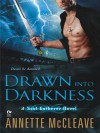 Drawn Into Darkness - Annette McCleave