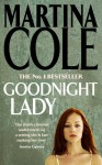 Goodnight Lady - Martina Cole