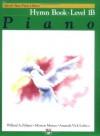 Alfred's Basic Piano Course, Hymn Book 1B (Alfred's Basic Piano Library) - Willard A. Palmer, Morton Manus, Amanda Vick Lethco
