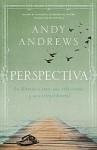 Semillas de Sabiduria: A Veces La Perspectiva Te Encuentra - Andy Andrews
