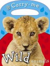 Wild Animals (Busy Baby: Carry Me) - Joanna Bicknell