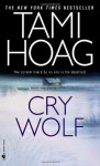 Cry Wolf: A Novel - Tami Hoag
