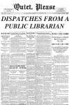 Quiet, Please: Dispatches From A Public Librarian - Scott Douglas