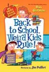 Back to School, Weird Kids Rule! - Dan Gutman, Jim Paillot