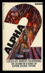 Alpha 2 - J.G. Ballard, Robert Silverberg, Philip K. Dick, Cordwainer Smith, Poul Anderson, Jack Vance, C.M. Kornbluth, Algis Budrys, Wyman Guin, Wilma Shore, Gerald Jonas