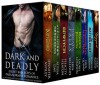 Dark and Deadly: Eight Bad Boys of Paranormal Romance - Jennifer Ashley, Alyssa Day, Felicity Heaton, Erin Kellison, Laurie London, Erin Quinn, Bonnie Vanak, Caris Roane