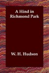 A Hind in Richmond Park - William Henry Hudson