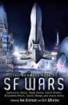 The Mammoth Book of SF Wars. Edited by Ian Watson, Ian Whates - Ian Watson