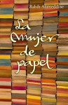 La mujer de papel / An Unnecessary Woman (Spanish Edition) - Rabih Alameddine, Gemma Rovira