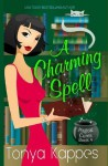 A Charming Spell (A Magical Cures Mystery) (Volume 4) - Tonya Kappes