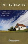 The Song Everlasting: A Sacred Cantata Based on Early American Songs - Joseph Martin