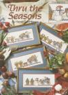 Thru the Seasons, cross stitch (Leisure Arts #2719) - Sandi Gore Evans