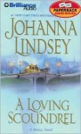 A Loving Scoundrel (Audio) - Johanna Lindsey, Laural Merlington