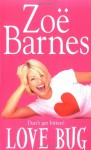 Love Bug (Audio) - Zoe Barnes, Trudy Harris