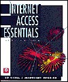 Internet Access Essentials - Ed Tittel, Margaret Robbins