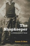 The Shopkeeper - James D. Best
