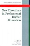 New Directions in Professional Higher Education - Tom Bourner, Tim Katz, David Watson