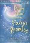 Philippa Fisher and the Fairy's Promise - Liz Kessler, Kate Reinders, Julia Whelan, MacLeod Andrews