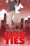 Family Ties - Nina Perez