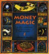 Money Magic - Antonia Beattie