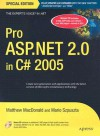 Pro ASP.NET 2.0 in C# 2005 [With CD-ROM] - Matthew MacDonald, Mario Szpuszta