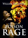 Poison Rage (The Rage Trilogy Book 2) - William Blackwell