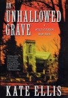 An Unhallowed Grave - Kate Ellis