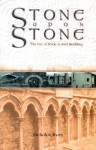 Stone Upon Stone: The Use of Stone in Irish Building - Nicholas Ryan