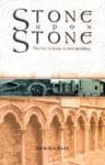 Stone Upon Stone: The Use of Stone in Irish Building - Nicholas Ryan