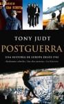 Postguerra. Una historia de Europa desde 1945 (Spanish Edition) - Tony Judt