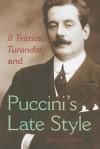 Il Trittico, Turandot, and Puccini's Late Style - Andrew Davis