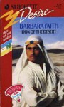 Lion of the Desert (Man of the World, #3) (Silhouette Desire, #670) - Barbara Faith