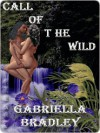 Call of the Wild - Gabriella Bradley