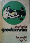 Brzydki ogród - Stefania Grodzieńska