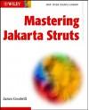 Mastering Jakarta Struts - James Goodwill