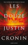 Les Douze (French Edition) - Justin Cronin, Dominique Haas