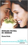 Revealing the Real Dr. Robinson - Dianne Drake