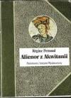 Alienor z Akwitanii - Régine Pernoud, Eligia Bąkowska
