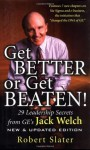Get Better Or Get Beaten - Robert Slater