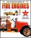 The Gatefold Book of Fire Engines - Mike Schram, David Hutchinson, Clifford Jones, Barry Hutchinson