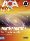 Aqa Gcse Mathematics For Foundation Sets Student Book (Gcse Maths Aqa 2010) - Glyn Payne, Ian Robinson, Fiona C. Mapp, Harry Smith, Greg Byrd, Catherine Roe, Avnee Morjaria, Crawford Craig, Gwenllian Burns, Lynn Bryd